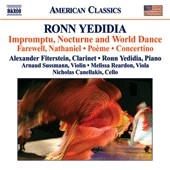 Ronn Yedidia: Impromptu, Nocturne and World Dance / Alexander Fiterstein, clarinet; Ronn Yedidia, piano