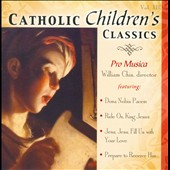 Pro Musica (Girls' Choir): Catholic Children's Classics, Vol. 13