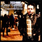 Coral Caves: Sometimes Shine [Single]