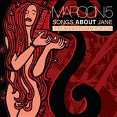 Maroon 5: Songs About Jane [20th Anniversary Edition]