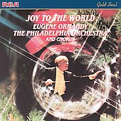 Eugene Ormandy (Conductor/Violin): Joy to the World