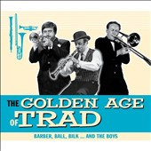 Various Artists: The Golden Age of Trad