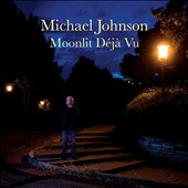 Michael Johnson: Moonlit Déjà Vu *