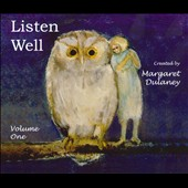 Margaret Dulaney: Listen Well, Vol. 1