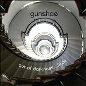 Gunshae: Out of Darkness... Light [Digipak]