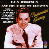 Les Brown & His Band of Renown/Les Brown: Sentimental Journey [Sounds of Yesteryear] *