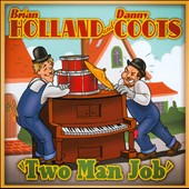 Danny Coots/Brian Holland (Piano): Two Man Job