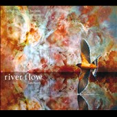 Catherine Marie Charlton: River Flow Sanctuary [Digipak]