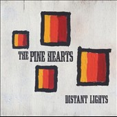 Pine Hearts: Distant Lights