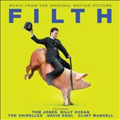 Various Artists: Filth [Original Motion Picture Soundtrack]