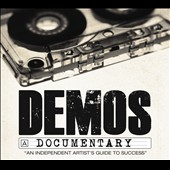 Various Artists: Demos: An Independent Artist's Guide to Success [PA] [Digipak]