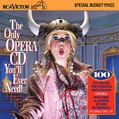 The Only Opera CD You'll Ever Need