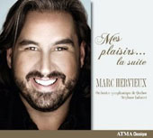 Mes plaisirs... la suite / Marc Hervieux, tenor
