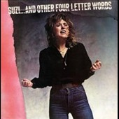 Suzi Quatro: Suzi...And Other Four Letter Words