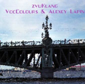 Alexey Lapin (Piano)/Voccolours: Zvuklang