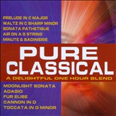 Pure Classical 1 - A delightful one hour blend of Classical favorites