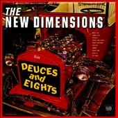 New Dimensions: Deuces and Eights [4/29]