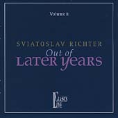 Sviatoslav Richter - Out of Later Years Vol 2