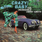 Jimmy Smith (Organ): Crazy! Baby