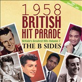 Various Artists: 1958 British Hit Parade: The B-Sides, Vol. 7, Pt. 1 January-June