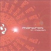 Various Artists: Mantras in Motion