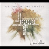 Justin Robinett: On Top of the Covers [Digipak]