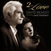 David Benoit: 2 in Love