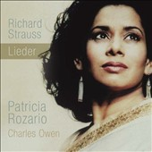 Richard Strauss: Songs / Patricia Rozario: soprano; Charles Owen: piano