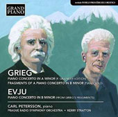 Grieg: Piano Concerto; Fragments of a Piano Concerto in B minor; Helge Evju: Piano Concerto / Carl Petersson, piano; Prague RSO; Stratton