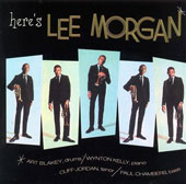 Lee Morgan: Here's Lee Morgan