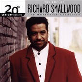 Richard Smallwood: 20th Century Masters - The Millennium Collection: The Best of Richard Smallwood *
