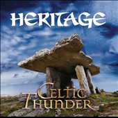 Celtic Thunder (Ireland): Heritage [Bonus Tracks]