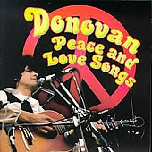 Donovan: Peace and Love Songs [1995]
