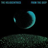 The Heliocentrics: From the Deep [Slipcase] *