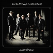 The Earls of Leicester: Rattle & Roar [Slipcase]
