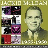 Jackie McLean: The Complete Albums Collection 1955-1958 [Box] *