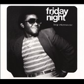 Livy Ekemezie: Friday Night [Digipak]