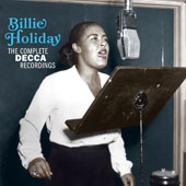 Billie Holiday: The  Complete Decca Recordings: 1957-62 *