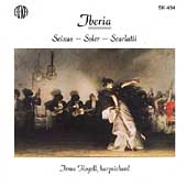Iberia - Seixas, Soler, Scarlatti: Harpsichord Works /Rogell