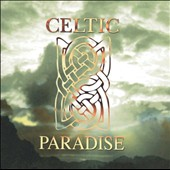 Various Artists: Celtic Paradise