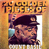 Count Basie: 20 Golden Pieces of Count Basie