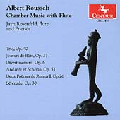 Roussel - Chamber Music with Flute / Rosenfeld and Friends