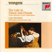 The Lute in Dance and Dream / Lutz Kirchhof