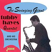 Tubby Hayes: Swinging Giant, Vol. 1