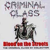 Criminal Class: Blood on the Streets