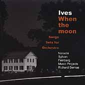 Ives - When the Moon / Narucki, Sylvan, Bernas, et al