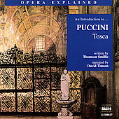 Classics Explained - An Introduction to Puccini: Tosca