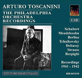 Arturo Toscanini - The Philadelphia Orchestra Recordings