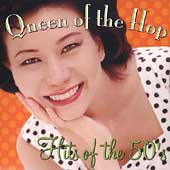 Various Artists: Queen of the Hop: Hits of the 50's