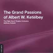 The Grand Passions of Albert W. Ketèlbey / Godwin, et al